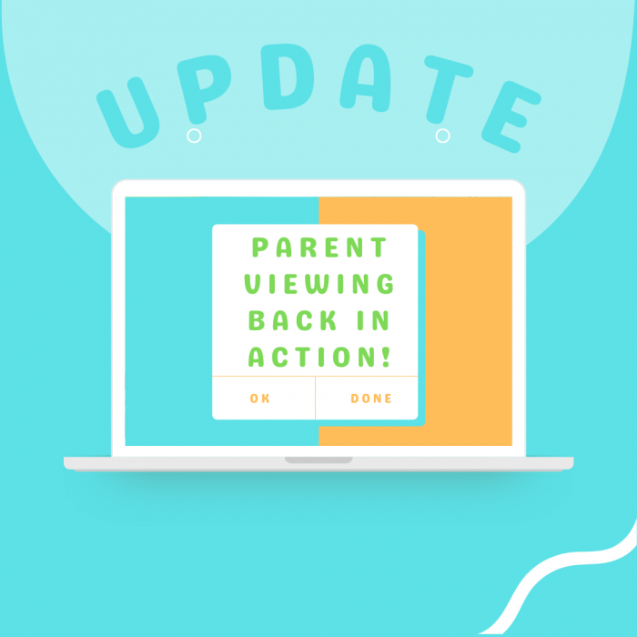 Update on Parent Viewing